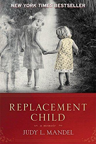 Replacement Child ~ a memoir Cover